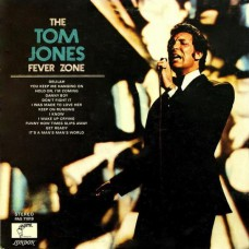 Tom Jones Fever Zone