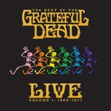 Best of the Grateful Dead Live Vol. 1 1969-1977