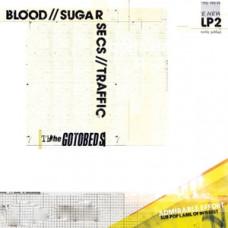 Blood//Sugar//Secs//Traffic