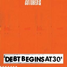 Debt Begins At 30