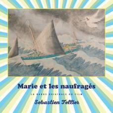 Marie Et Les Naufrages
