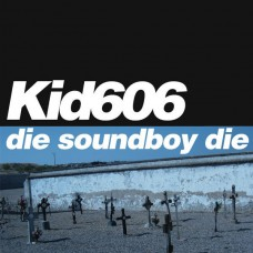 Die Soundboy Die
