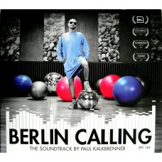 Berlin Calling (The Soundtrack)