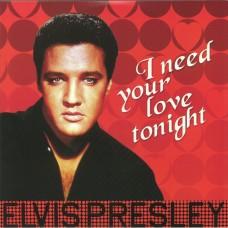 I need your love tonight