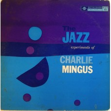 Jazz Experiment of Charles Mingus