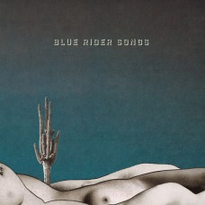 Blue Rider Songs