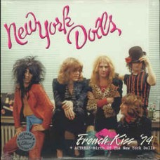 French Kiss 74/Actress - Birth of the New York Dolls