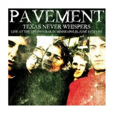 Texas Never Whispers: Live At the Uptown Bar