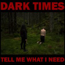 Tell Me What I Need