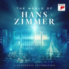The World Of Hans Zimmer (A Symphonic Celebration)
