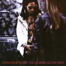 Are You Gonna Go My Way?