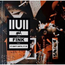 IIUII (It Isn't Until It Is)
