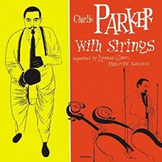Charlie Parker With the Strings Vol.1